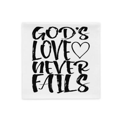 God's Love Never Fails - Pillow Case