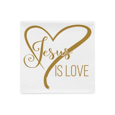 Jesus is Love - Pillow Case