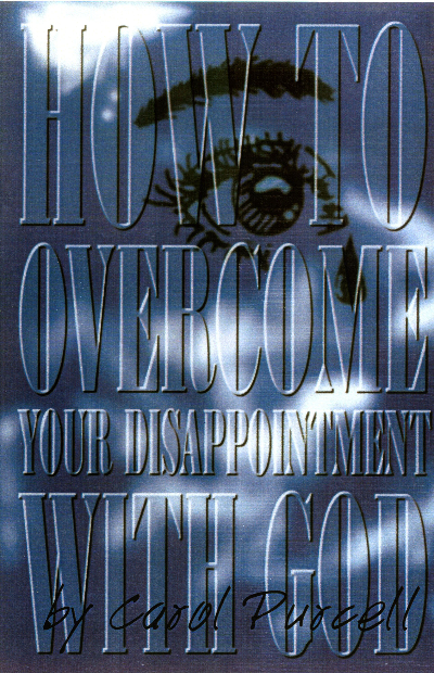 'How to Overcome Your Disappointment with God' E-Book