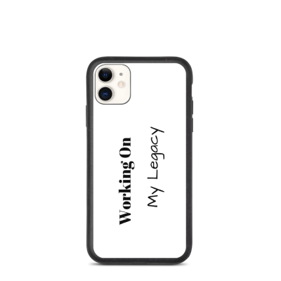 Working On My Legacy Biodegradable phone case