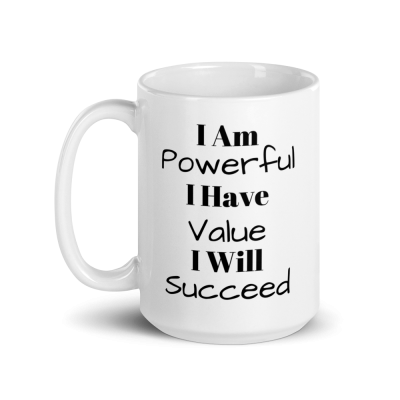 """I Am Powerful"" Mug"