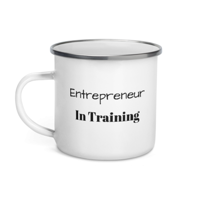 """Entrepreneur In Training"" Enamel Mug"