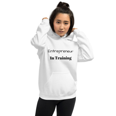 """Entrepreneur In Training"" Unisex Hoodie"