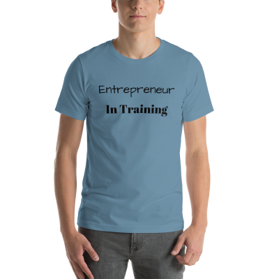 """Entrepreneur In Training"" Short-Sleeve Unisex T-Shirt"