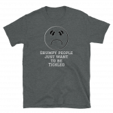 Grumpy People Unisex T-Shirt