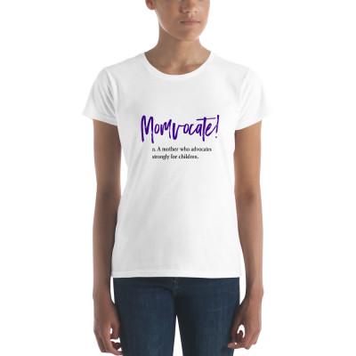 Women's short sleeve t-shirt - momvocate!