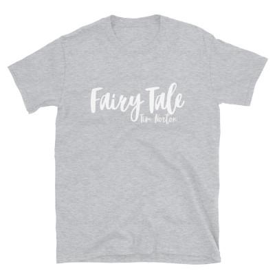 'Fairy Tale' 2020 - Unisex T-Shirt