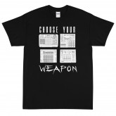 Choose Your Weapon HW Short Sleeve T-Shirt
