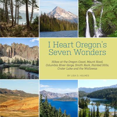 book - I Heart Oregon's Seven Wonders