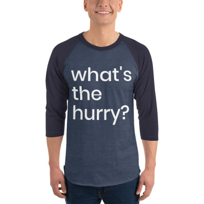 what's the hurry - deydreaming mindful outerwear - 3/4 sleeve blue shirt