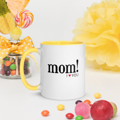 Taza color - Mom! i love you / SUERTE CERO