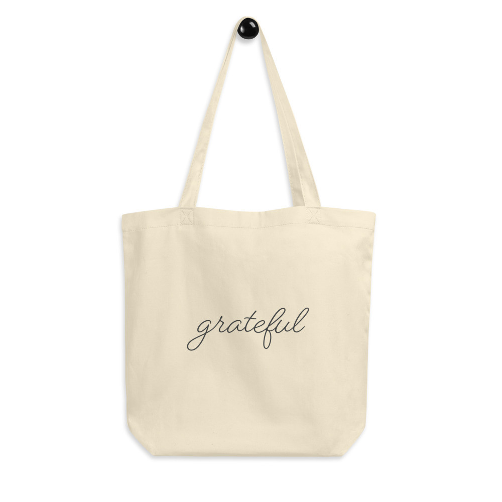 Grateful • Eco Tote Bag