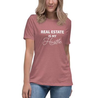 Real Estate is my Hustle • Relaxed T-Shirt