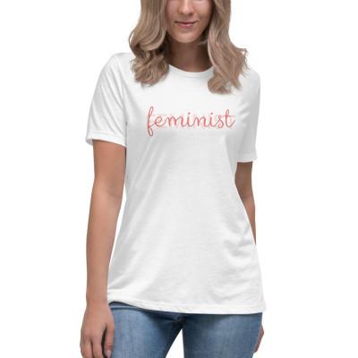 Feminist • Relaxed T-Shirt
