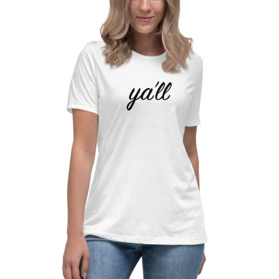Ya'll • Relaxed T-Shirt