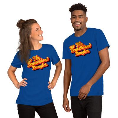 Short-Sleeve Unisex T-Shirt: #29 The Deutschland Dangler