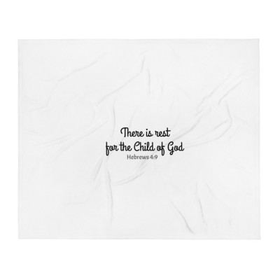 Rest For The Child of God Throw Blanket