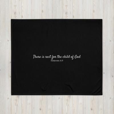 Rest For The Child of God Black Throw Blanket