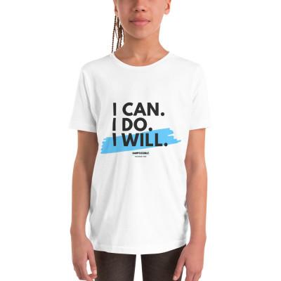 I Can. I Do. I Will. Youth Short Sleeve T-Shirt