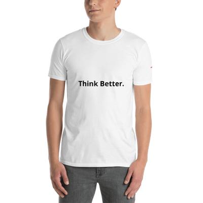 Think Better Unisex T