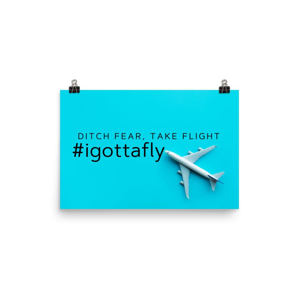 """""""#igottafly"""" Poster"""