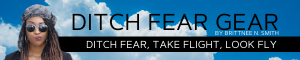 Ditch Fear Gear