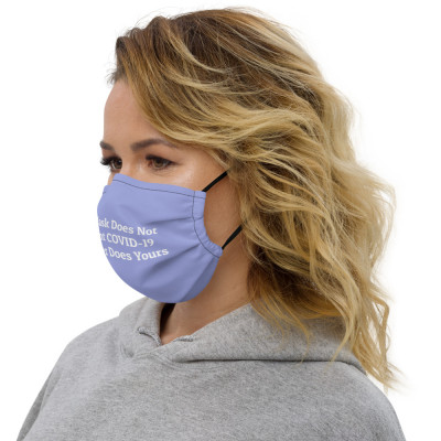 This Mask Does Not Prevent COVID-19 & Neither Does Yours.   color-Periwinkle