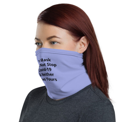 This Mask Does Not Stop Covid-19 & Neither Does Yours.  color-Periwinkle