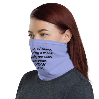 """""""there is no evidence that  wearing a mask by healthy persons can prevent COVID-19"""" - CDC.   color-Periwinkle"""
