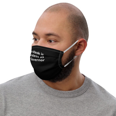 This Mask is as Useless as My Governor - ColorBlack