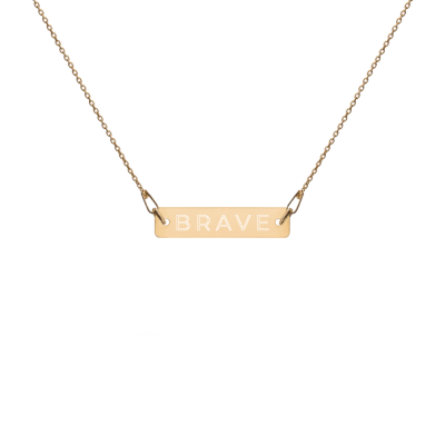 Brave - Engraved Silver Bar Chain Necklace