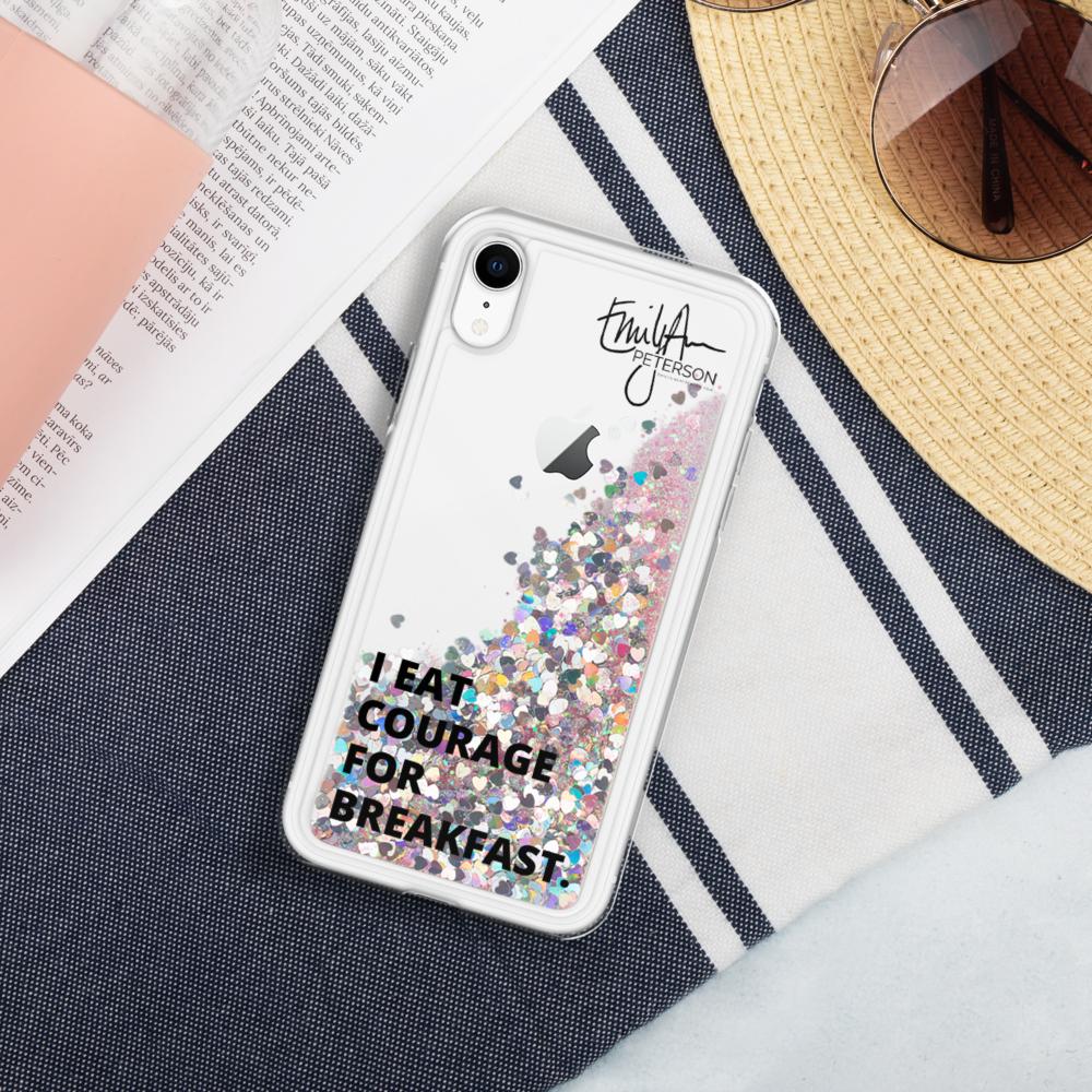 Courage For Breakfast - Liquid Glitter iPhone Case