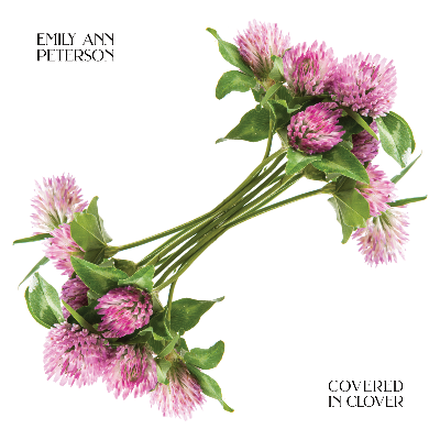 Covered in Clover - Emily Ann Peterson (Physical CD)