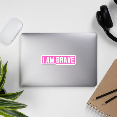 I AM BRAVE Sticker (Pink)