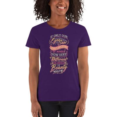 Ideals of Beauty Women's T-Shirt