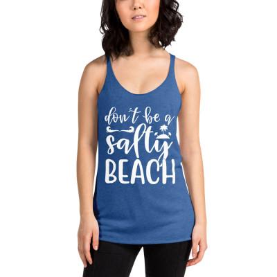 Don't Be A Salty Beach