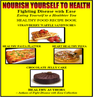NOURISH YOURSELF TO HEALTH BOOK - Eating Yourself to a Healthier You