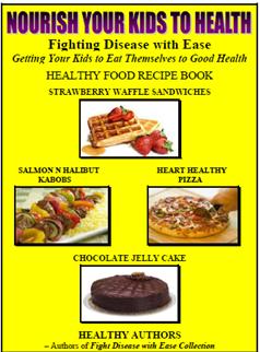 NOURISH YOUR KIDS TO HEALTH BOOK