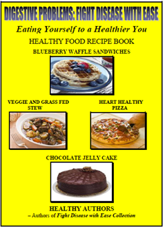 DIGESTIVE PROBLEMS BOOK - Fight Disease with Ease