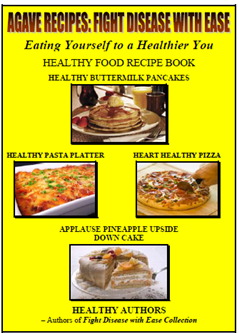 AGAVE SWEETENED HEALTHY RECIPE BOOK