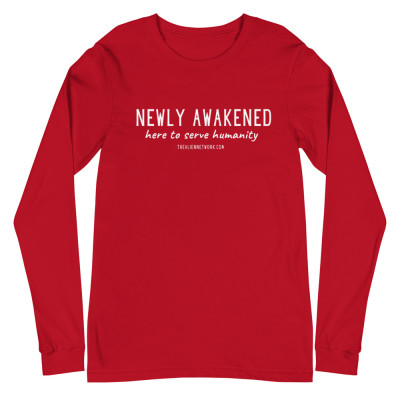 Newly Awakened Here To Serve Humanity Unisex Long Sleeve Tee | Spiritual Awakening Tshirts