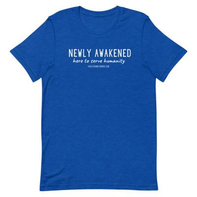 Newly Awakened, Here To Serve Humanity Short-Sleeve Unisex T-Shirt | Spiritual Shirt | Awakening Shirts | Lightworker TShirts