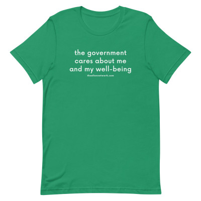 The Government Cares About Me and My Well-Being Short-Sleeve Unisex T-Shirt | Covid Sheeple Shirts | Spiritual Awakening Shirts