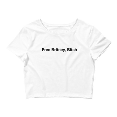 Free Britney, Bitch - Women's Crop Tee