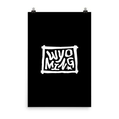 Wyoming Poster, Enhanced Matte Paper, Black