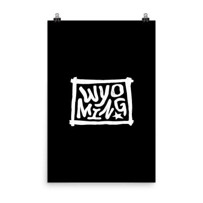 Wyoming Poster, Enhanced Matte Paper, Black