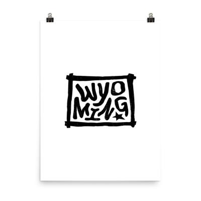 Wyoming Poster, Enhanced Matte Paper, White