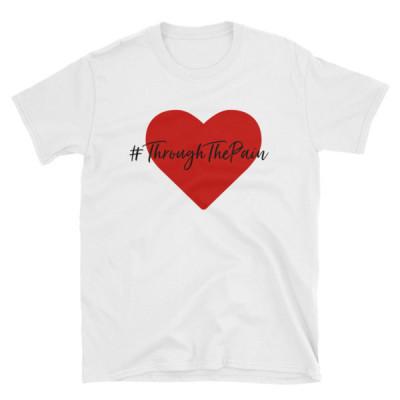 Love#ThroughThePain T-Shirt
