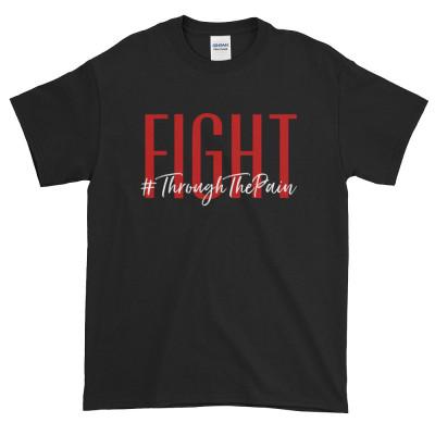 Fight #ThroughThePain Short-Sleeve T-Shirt