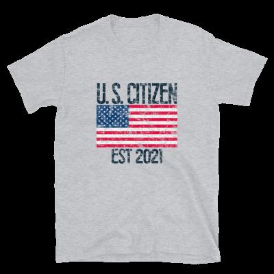 US Citizen Est 2021 T-Shirt American Citizenship